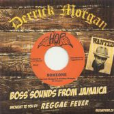 Derrick Morgan & Pauline Morgan - Someone / Derrick Morgan - Lagga Head (Hop / Reggae Fever) 7""